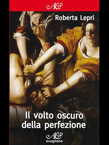 """Photo of """"Estate al museo"""": giovedì sera presentazione del libro """"Il volto oscuro della perfezione"""" di Roberta Lepri"""