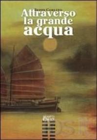 """""""Attraverso la grande acqua"""": la Fondazione Bianciardi presenta il libro di Giuseppe Corlito"""