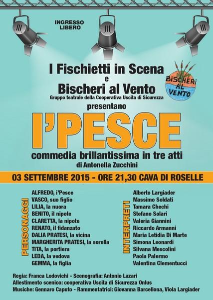 """Cava di Roselle, giovedì """"I'PESCE"""" commedia brillante con Fischietti in scena e Bischeri al vento"""