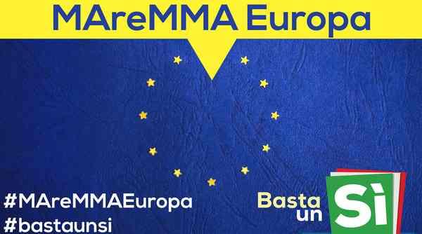 """Referendum, arriva il comitato MAreMMA Europa: """"Un 'Sì' per rendere più forte il nostro territorio"""""""