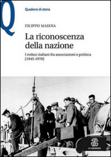 """""""La riconoscenza della nazione"""": il libro sui reduci di guerra presentato all'Isgrec"""