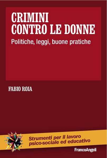 """""""Crimini contro le donne"""": il libro del magistrato Fabio Roia presentato a Grosseto"""