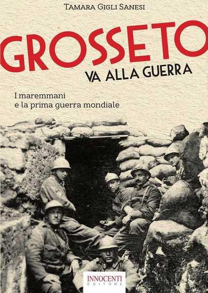 """""""Grosseto va alla guerra"""": Tamara Gigli Sanesi presenta il suo libro al Savoia"""