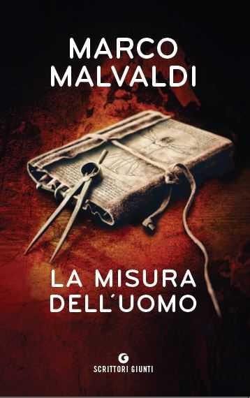 """""""La misura dell'uomo"""": lo scrittore Marco Malvaldi presenta il suo libro a Grosseto"""