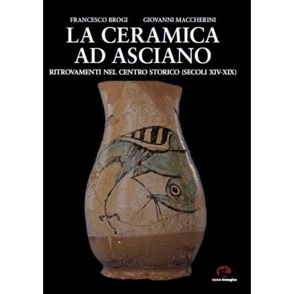 """""""Ceramica ad Asciano"""": il libro presentato al Museo archeologico"""