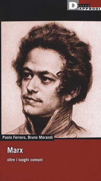 """""""Marx oltre i luoghi comuni"""": il libro presentato a Grosseto"""
