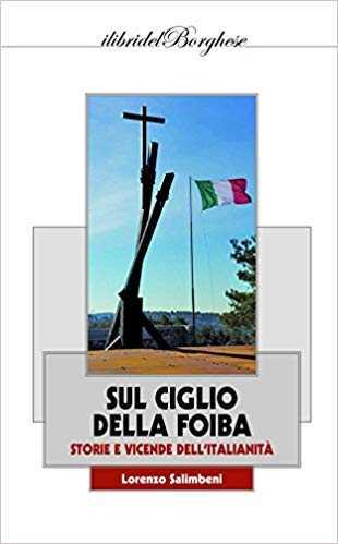 """""""Sul ciglio della Foiba"""": il libro di Lorenzo Salimbeni presentato al Casello idraulico"""
