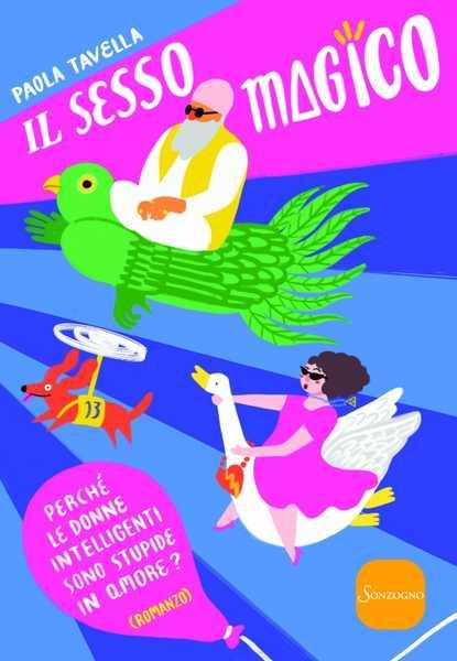 """""""Il sesso magico"""": Paola Tavella presenta il suo libro alla Libreria delle Ragazze"""