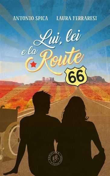 """Photo of """"Lui, lei e la Route 66"""": il romanzo presentato a Follonica"""