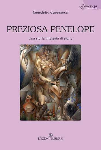 """""""Preziosa Penelope"""": Benedetta Capezzuoli presenta il suo romanzo"""